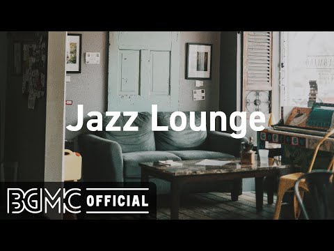 Jazz Lounge: Smooth Jazz Cafe Music – Coffee Shop Music Ambience, Background Music for Relax