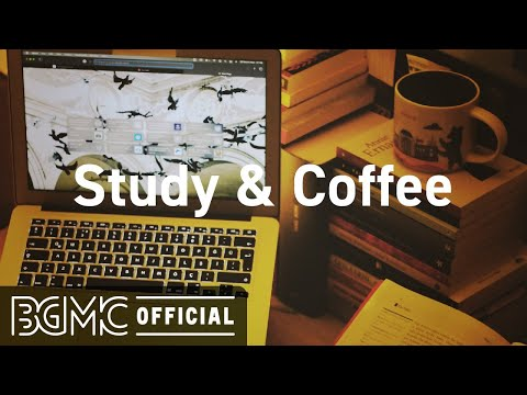 Study Coffee: Elegant May Coffee Jazz – Relaxing Jazz Instrumental Music to Chill Out
