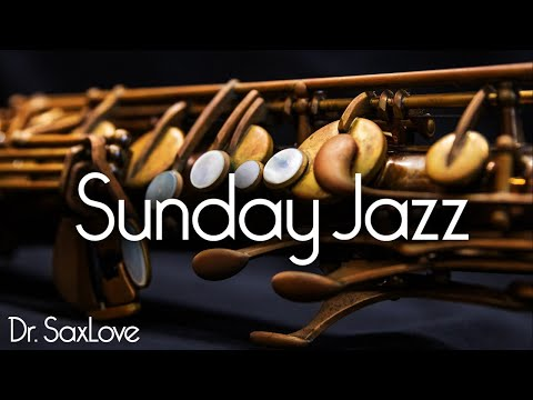 Sunday Jazz ❤️ Smooth Jazz Saxophone Music for A Day of Rest and Relaxation