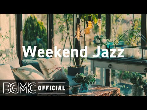 Weekend Jazz: Relaxing Jazz Piano Night – Coffee Background Music for Study, Rest, Relax, and Work