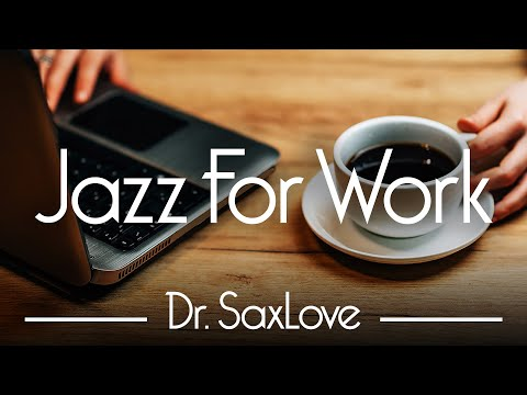 Jazz For Work 😊 12 HOURS Smooth Jazz Instrumental for Energy, Concentration, and Relaxation