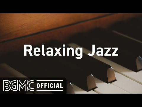 Relaxing Jazz: Slow Romantic Background Music for Dinner – Music for Evening Chill and Relax
