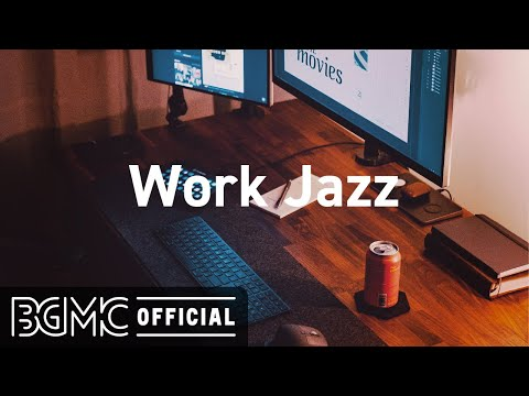 Work Jazz: Chill Coffee Jazz Music – Elegant Background Music for Concentration, Focus