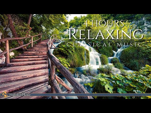 4 Hours Classical Music for Relaxation
