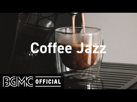 Coffee Jazz: Jazz Hip Hop Mix – Relaxing Smooth Background Jazz Music for Work, Study, Focus, Coding