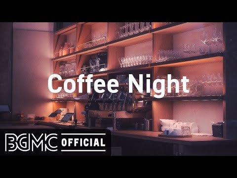 Coffee Night: Jazz Hip Hop Playlist – Stress Relief, Relaxing Music