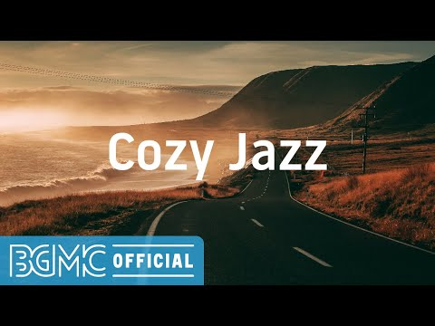 Cozy Jazz: Morning Jazz Radio Music – Relax Jazz Music for Chill Out and Good Mood
