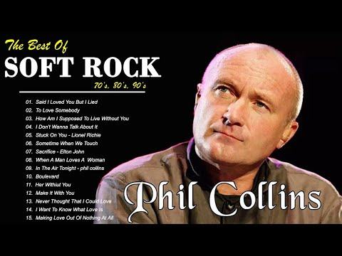 Michael Bolton, Phil Collins, Elton John, Bee Gees, Air Supply, Eagles – Best Soft Rock Songs EVER