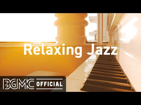 Relaxing Jazz: Good Mood Jazzhop Slow Jazz Music to Enlighten the Mind – Music for Good Mood