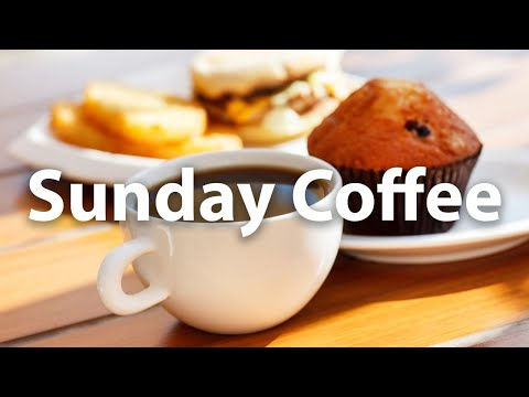Sunday Coffee Morning JAZZ – Sweet Morning Bossa Nova to Relax, Chillout Weekend