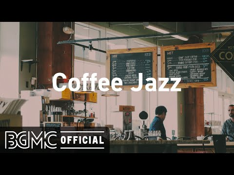 Coffee Jazz: Cozy Lounge Music – Chill Out Jazz Music for Studying, Sleep, Work