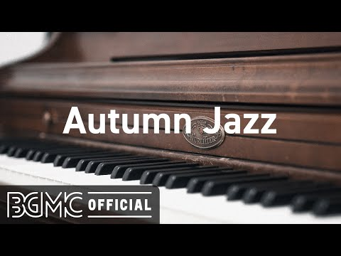 Autumn Jazz: September Jazzy Beats – Hip Hop Jazz Music to Relax, Study, Work and Chill