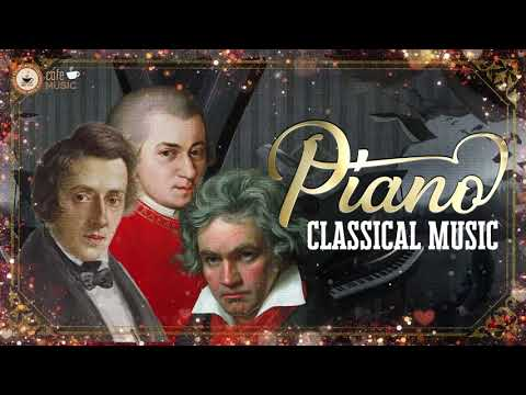 The Best Classical Music 🎹 Music for Stress Relief – Classical Piano Music Mozart, Chopin, Beethoven
