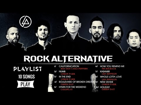 Linkin Park, Red Hot Chili Peppers, Green Day, Nickelback – All Time Favorite Alternative Rock Songs