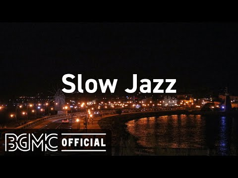 Slow Jazz: Lounge Music – Exquisite Night Jazz Music to Make Your Night in Awesome